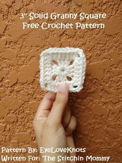 3 Inch Solid Granny Square - Free Crochet Pattern by EyeLoveKnots for The Stitchin' Mommy | http://www.thestitchinmommy.com