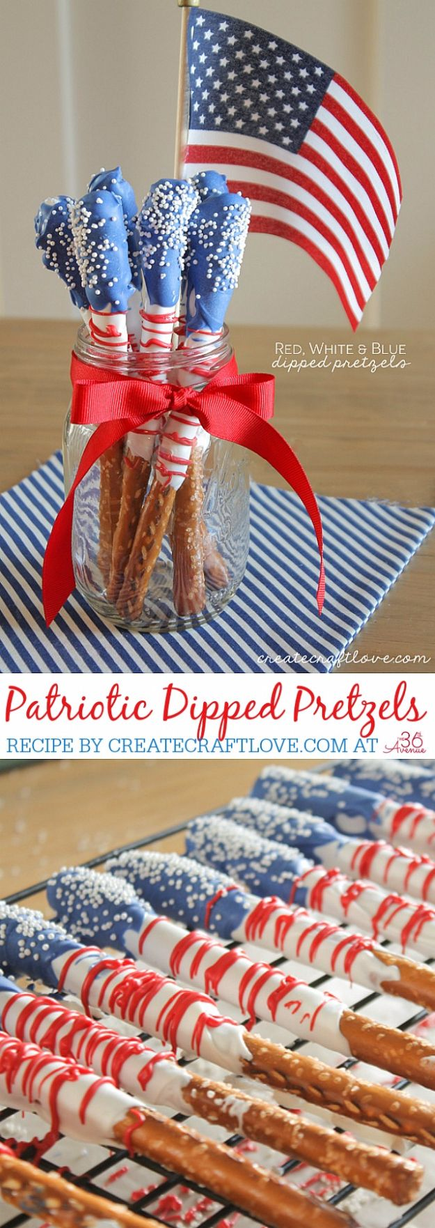 Best Fourth of July Food and Drink Ideas - Red White And Blue Dipped Pretzels - BBQ on the 4th with these Desserts, Recipes and Ideas for Healthy Appetizers, Party Trays, Easy Meals for a Crowd and Fun Drink Ideas http://diyjoy.com/diy-fourth-of-july-party-ideas