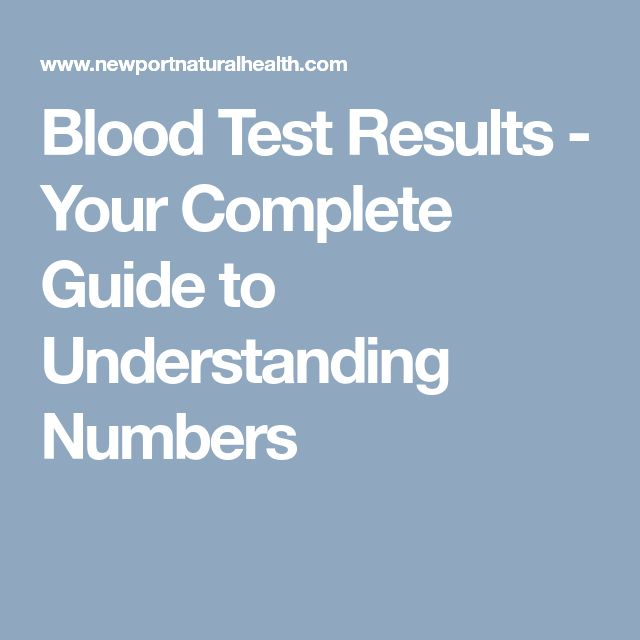 Blood Test Results - Your Complete Guide to Understanding Numbers