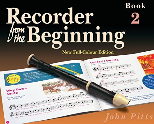 Recorder from the Beginning: Pupil's Book 2: Pupils Edition Bk. 2:   This recorder course by John Pitts is written for 7-11 year olds no previous knowledge of music or recorders is necessary. It is carefully graded with clear explanations at every stage, enouraging children to develop musical skills as well as recorder techniques. The teacher's books include simple piano accompaniments, guitar chord symbols and performance suggestions for classroom percussion. The tune books provide ex...