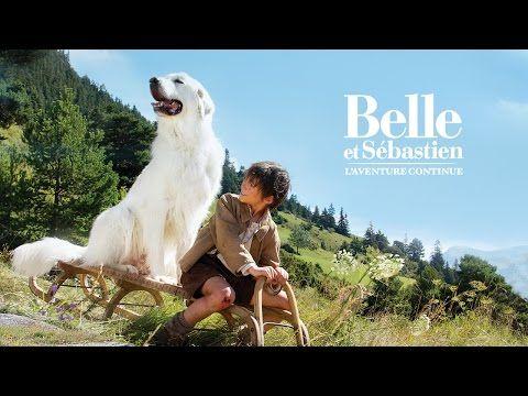 Belle et Sébastien : l'aventure continue - Bande-annonce - YouTube