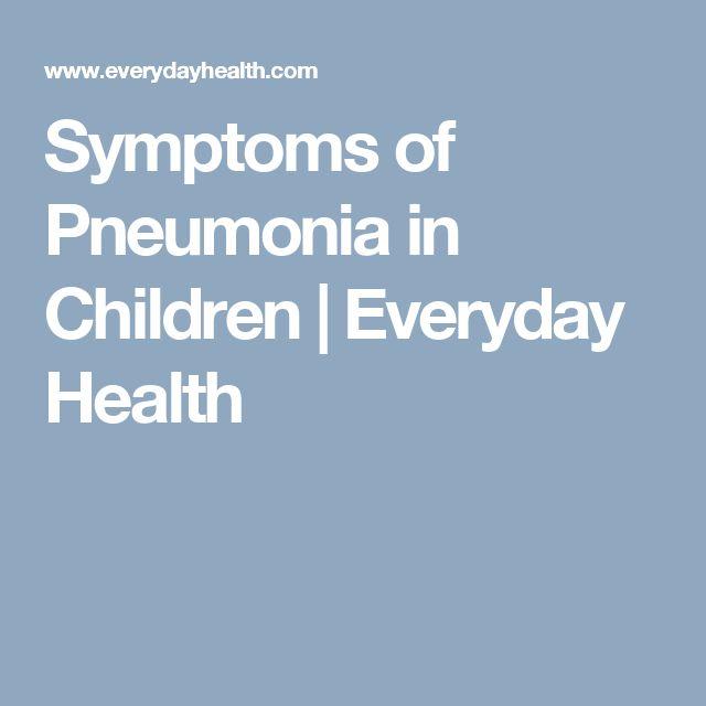 Symptoms of Pneumonia in Children | Everyday Health