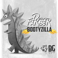Dan Farber - #BOOTYZILLA (Out 5-13-14) by Buygore on SoundCloud