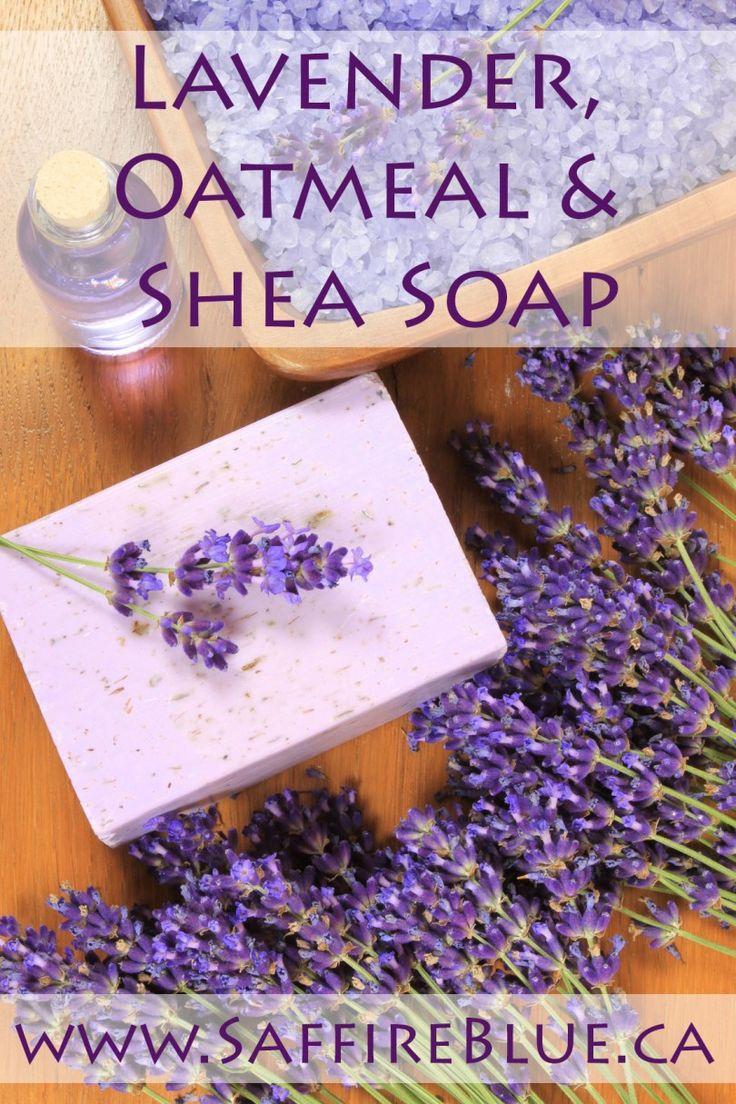 Lovely Soap! » Lavender, Oatmeal & Shea Butter Soap » saffireblue.ca