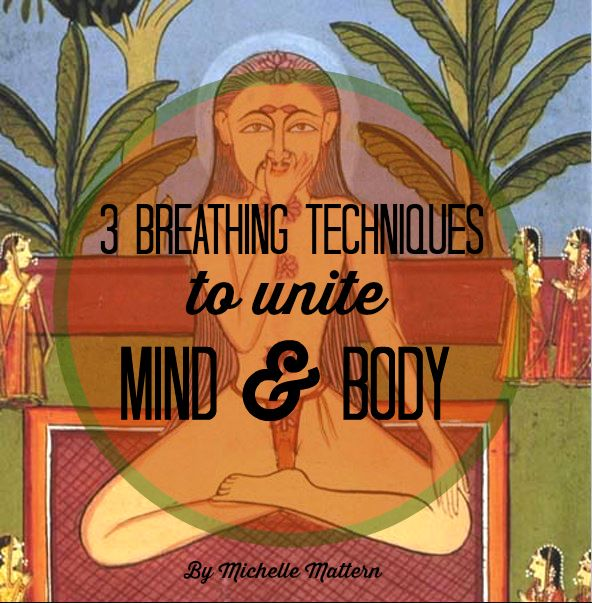 There are so many powerful breathing techniques (Pranayama in Sanskrit) which can help a myriad of maladies, from depression to mental clarity, energy levels and weight loss; the list goes on and on. Give them a try and see their healing effects for yourself! Here are 3 Pranayama that will help unite you in mind and body: