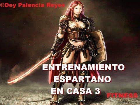 Entrenamiento Espartano  3 - Tonificar Cuerpo Completo (Rutina 196 ) - D...