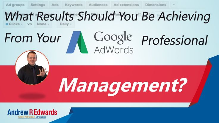What Should A Professional Google Adwords Company Manage?