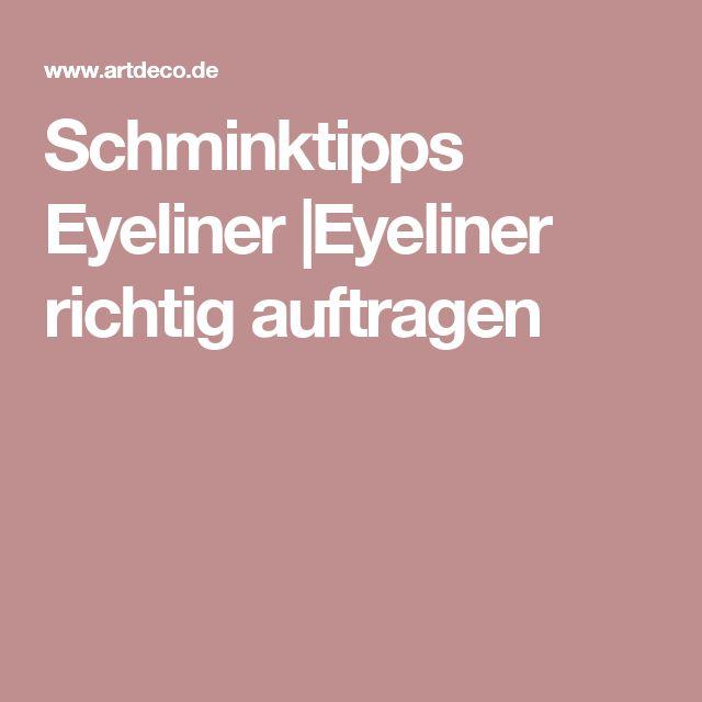 Schminktipps Eyeliner |Eyeliner richtig auftragen