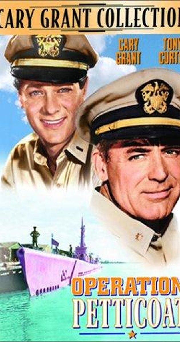 Directed by Blake Edwards.  With Cary Grant, Tony Curtis, Joan O'Brien, Dina Merrill. World War 2 comedy about a submarine commander who finds himself stuck with a decrepit (and pink) sub, a con-man executive officer and a group of army nurses.