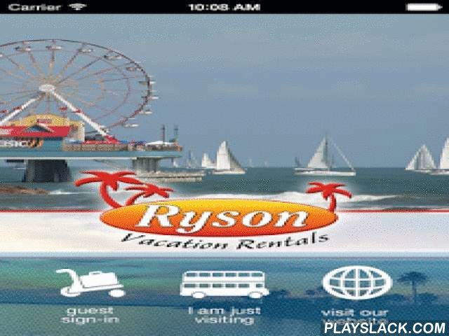 Ryson Vacation Rentals  Android App - playslack.com , The Ryson Vacation Renatal Application is designed for rental guests vacationing at properties managed by and visitors interested in finding out about what the Galveston area has to offer while on vacation. Ryson Vacation Rentals manage over 120 rental properties in popular vacation destinations. Download our App to unlock the secrets for having a great time on your next vacation. Guests of Ryson will receive an invitation to download the…