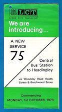 Bus Timetable Leaflet ~ Leeds City Transport - New Service 75: Headingley - 1973