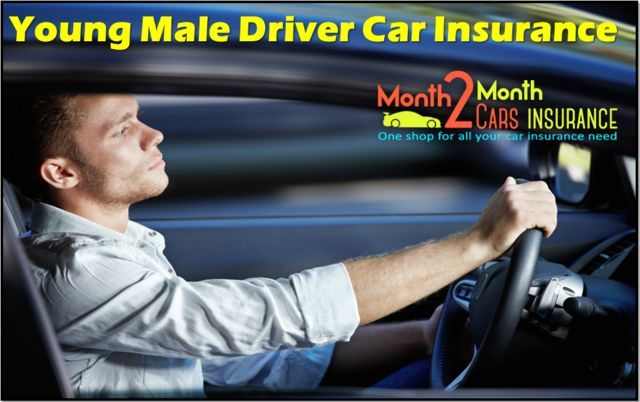 Young Male Drivers Auto Insurance Quotes Online Tips To Lowering