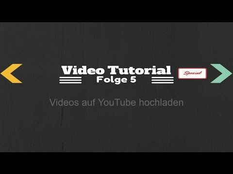 Video auf Youtube hochladen und Einstellungen optimieren - YouTube