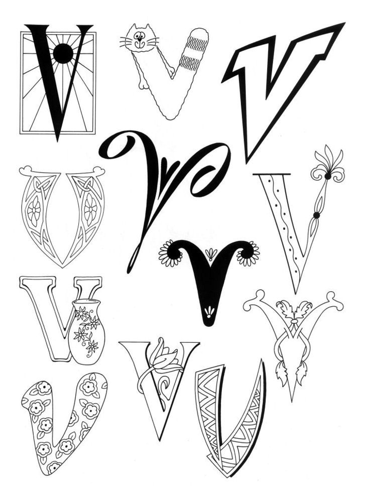 V is for VERY. (It's always very loud and very busy in my head.)