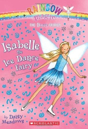Dance Fairies 7 Isabelle The Ice Dance Fairy A Rainbow