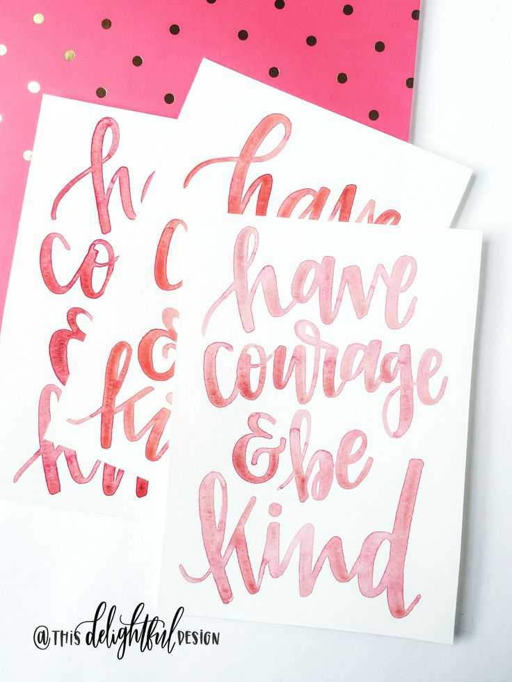 Have Courage and Be Kind | Watercolor | Cinderella | Inspirational Quote | Be Kind | Spread Love | Lettering || Modern Calligraphy | Typography | Hand lettering | Custom Signage || This Delightful Design by Katie Clark