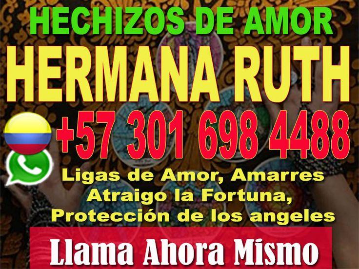 AMARRES DE AMOR CON MAGIA BLANCA LLAMA YA Y RECUPERA EL AMOR HERMANA RUTH - Clasiesotericos Colombia
