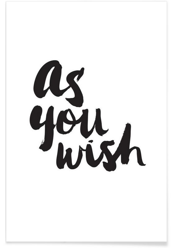 As You Wish en Affiche premium par Dead Language | JUNIQE