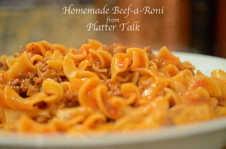 Platter Talk: Homemade Beef-A-Roni