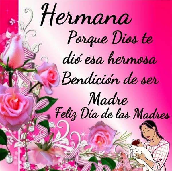 Imagenes Del Dia De La Madre Para Una Hermana 2 Con Imagenes