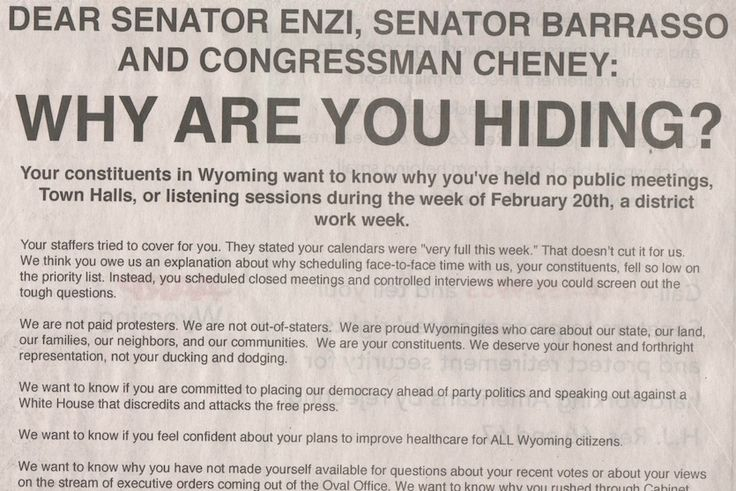 This ad ran in the Casper Star Tribune asked the Wyoming delegation why members could not attend town halls this week. Sen John Barrasso attended a meeting in Sheridan but gatherings in Jackson and Casper were held in front of three empty seats, symbolizing the absent representative and senators. (Casper Star Tribune)