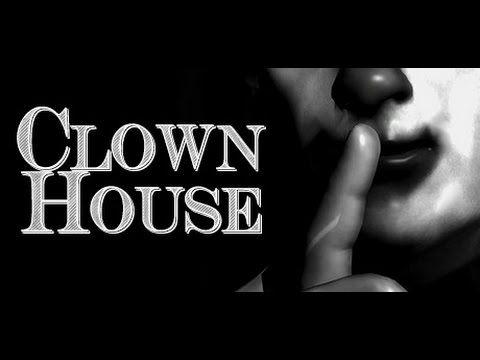 ClownHouse:)