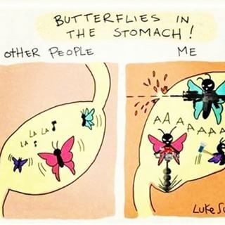 You suddenly remember that you have to talk to your boss today, and the butterflies in your stomach threaten to break free. | A Day In The Life Of Someone Who Is Anxious