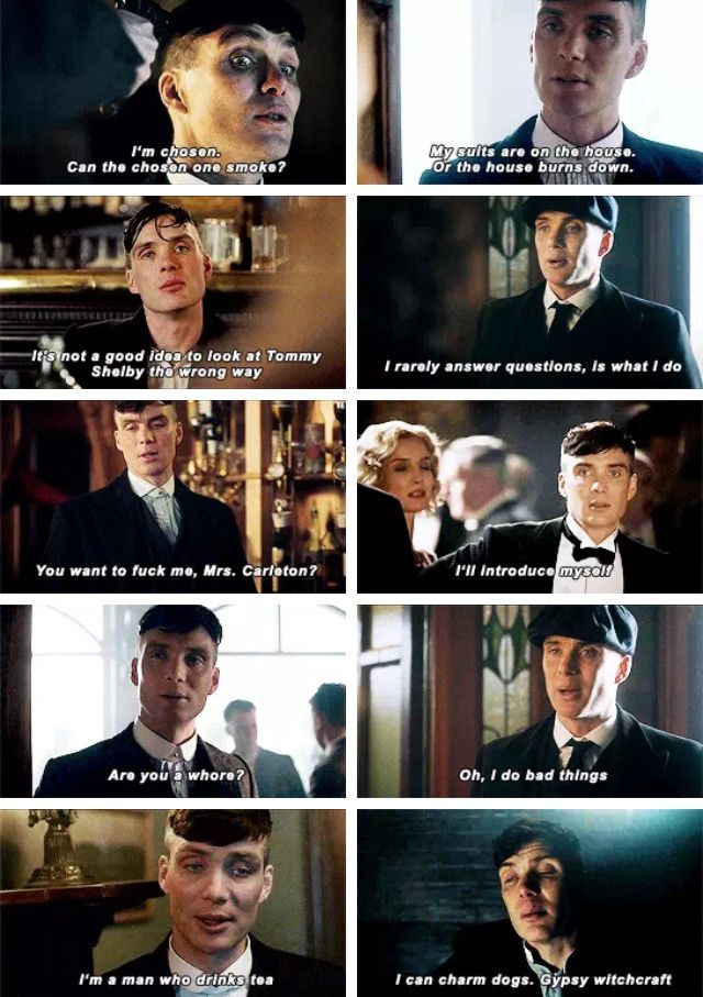 Peaky Blinders Thomas Shelby. Always has the best lines ...