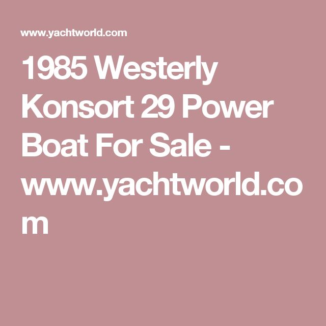 1985 Westerly Konsort 29 Power Boat For Sale - www.yachtworld.com