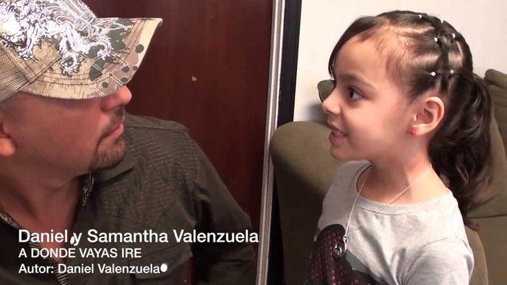 A DONDE VAYAS IRE - DANIEL Y SAMANTHA VALENZUELA