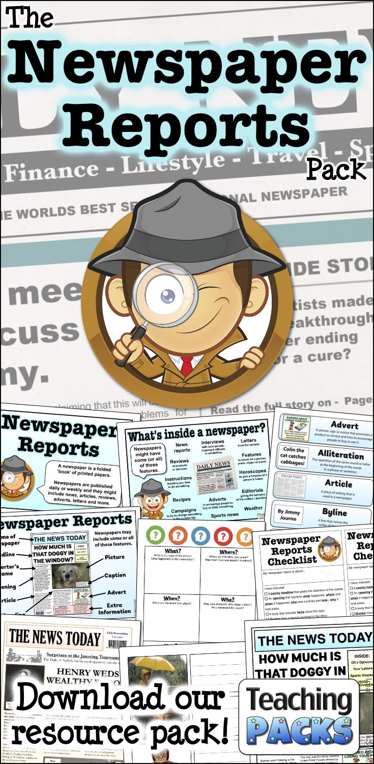 Enhance your children's newspaper report writing skills with this fantastic collection of teaching, activity and display resources! Includes a comprehensive guide, planning templates, writing checklists, examples of newspaper reports and more!  Available from http://www.teachingpacks.co.uk/the-newspaper-reports-pack/
