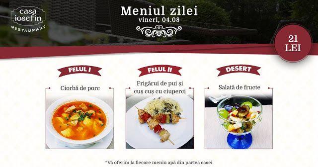 Restaurant Casa Iosefin Timisoara: Meniu Zilei 04.08