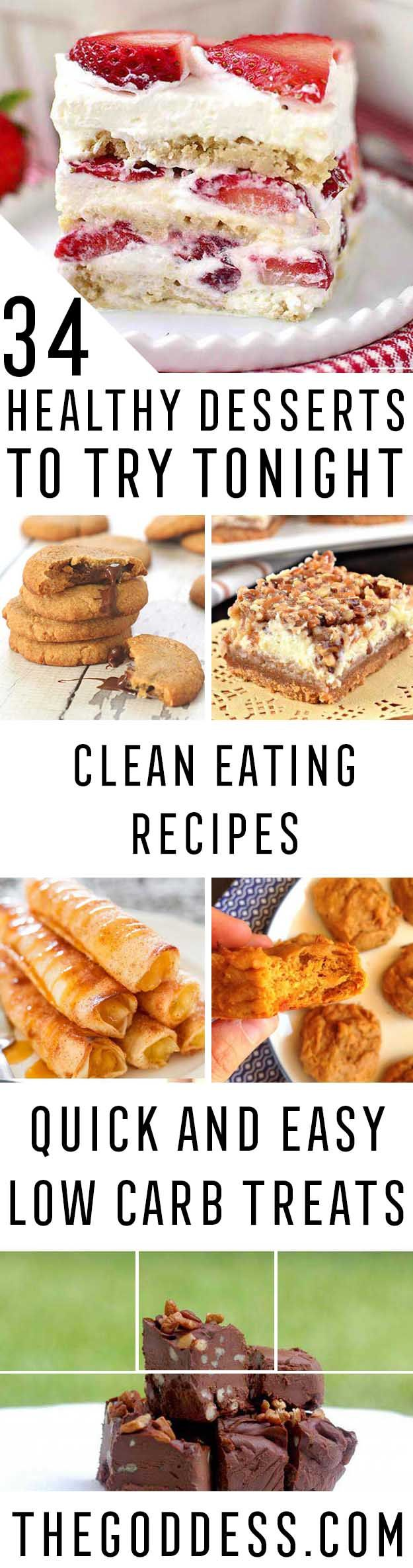 Healthy Desserts To Try Tonight - Easy And Yummy DIY Health Desserts Under 100 Calories To Try Tonight. No Bake Desserts From Scratch You Can Make In A Mug With No Sugar And Easy To Eat Clean. Recipes For Chocolate Desserts For One And Weight Watchers Ide http://healthyquickly.com