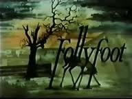 FollyFoot - loved the show and the theme tune The Lightning Tree still resonates