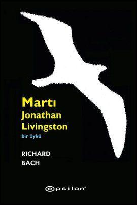 marti jonathan livingston - richard bach - epsilon yayinlari  http://www.idefix.com/kitap/marti-jonathan-livingston-richard-bach/tanim.asp