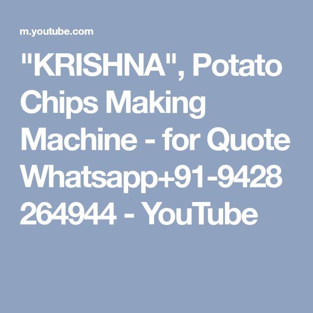 """KRISHNA"", Potato Chips Making Machine - for Quote Whatsapp+91-9428264944 - YouTube"