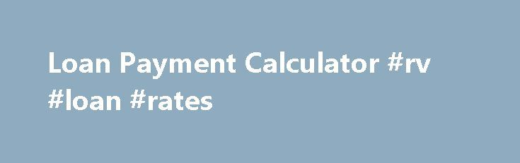 Loan Payment Calculator #rv #loan #rates http://loan.remmont.com/loan-payment-calculator-rv-loan-rates/  #monthly loan payment calculator # Biweekly Loan Savings Calculator Use this biweekly loan savings calculator to determine how much you can save in interest and the number of months you can pay off your loan early by making biweekly loan payments. Step 2 nothing Biweekly Loan Savings Calculator Whether you are looking to pay off…The post Loan Payment Calculator #rv #loan #rates appeared…