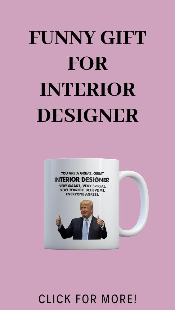 Interior Designer Trump Funny Gift, Interior Designer