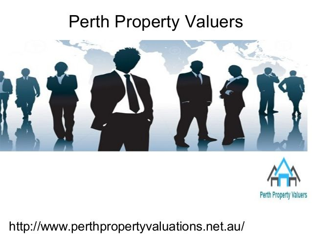 Perth Property Valuations give best solution for the Valuation of any Assets and also having best location in Perth.We also Provide Mortgage Security Valuation to individuals,groups and corporate entities at budget price.