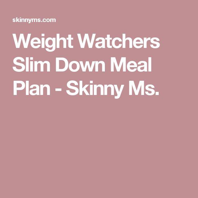 Weight Watchers Slim Down Meal Plan - Skinny Ms.