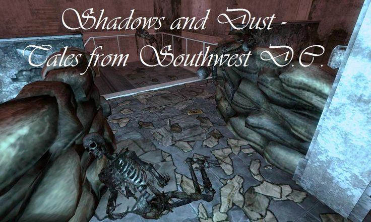 Shadows and Dust - Tales from Southwest DC