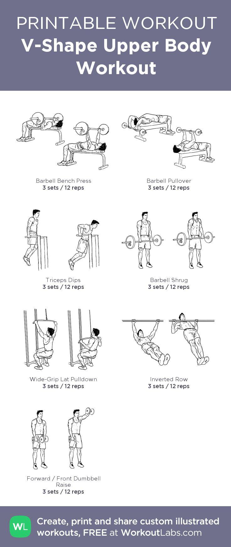 V-Shape Upper Body Workout:my custom printable workout by @WorkoutLabs #workoutlabs #customworkout