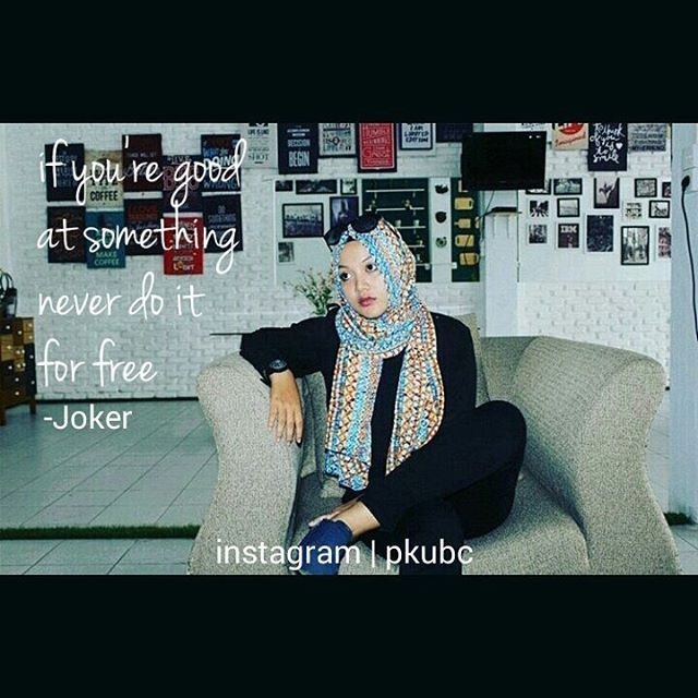 Top 100 joker quotes photos Kalau terlalu sering melakukan sesuatu dengan cuma-cuma, Yang kita dapat hanyalah hikmahnya 😄. • Pict: @indahameliasembiring  #pkubc #kuliahpkubc #jokerquotes #worksmart #work #infopku #brosispku #pkulover #pkucity #kulinerpku #trendingpku #pku #pekanbaru #riau #sumatra