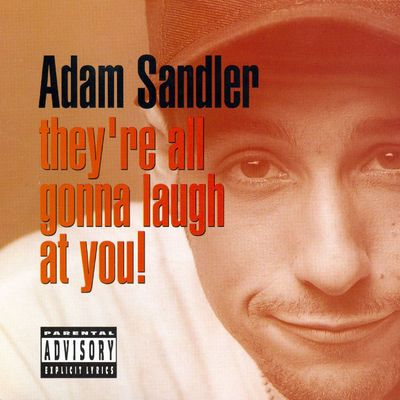 Adam Sandler-Theyre All Gonna Laugh At You-CD-FLAC-1993-FATHEAD