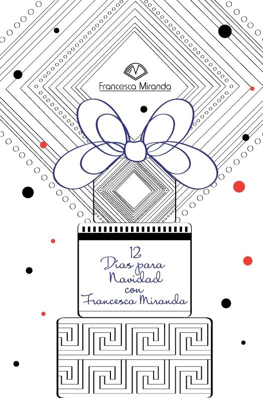 12 días de Navidad con Francesca Miranda... #Recomendado #Moda #Navidad #Regalos