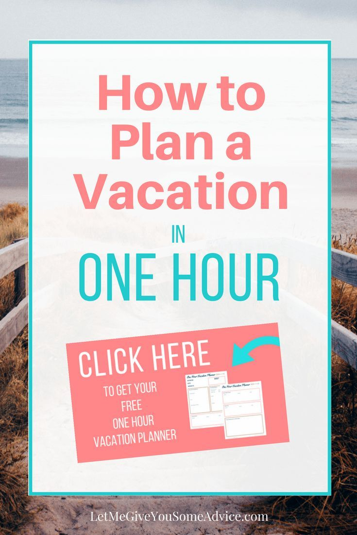how to plan your family vacation in one hour pinterest vacation