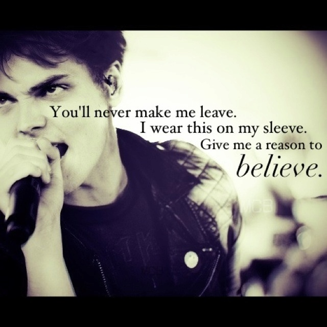 one of my favorite MCR quotes. It's from Thank You for the Venom. I also love this picture!