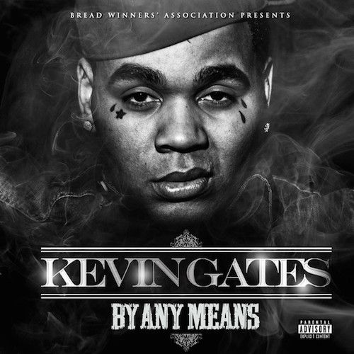 kevin gates | Kevin Gates officially unleashes his first mixtape of 2014 with the ...