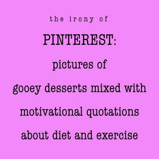 I admit this is me! I workout so I can indulge every now and then.