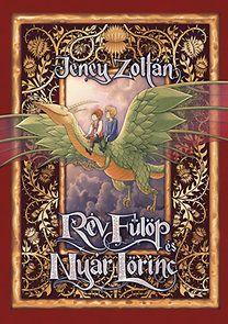 Jeney Zoltán: Rév Fülöp és Nyár Lőrinc